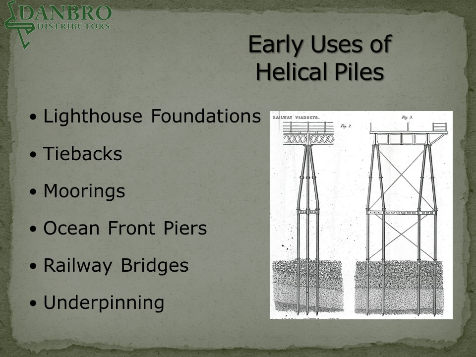 Early Uses of helical piles